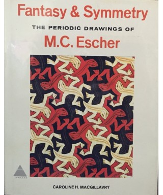 Fantasy and Symmetry: The Periodic Drawings of M. C. Escher