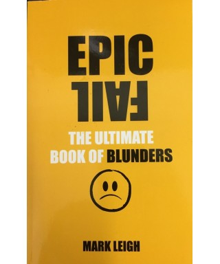 Epic Fail : The Ultimate Book of Blunders