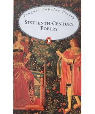 Selected Sixteenth Century Poetry