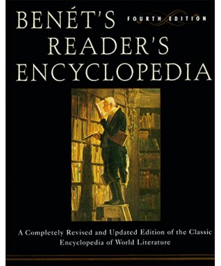 Benet's Reader's Encyclopedia : A Completely Revised and Updated Edition of the Classic Encyclopedia of World Literature