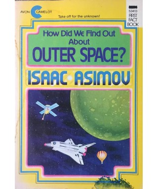 How Did We Find Out about Outer Space?