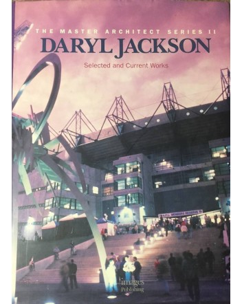 Daryl Jackson: Selected and Current Works (The Master Architect Series, Vol. 2)